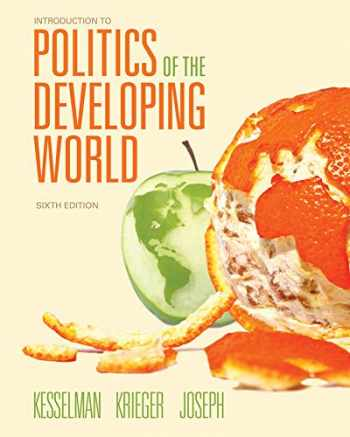 9781111834166-1111834164-Introduction to Politics of the Developing World: Political Challenges and Changing Agendas