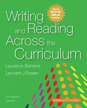 9780134586328-0134586328-Writing and Reading Across the Curriculum, MLA Update Edition (13th Edition)