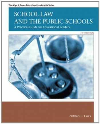 9780137072750-0137072759-School Law and the Public Schools: A Practical Guide for Educational Leaders (5th Edition) (Allyn & Bacon Educational Leadership)