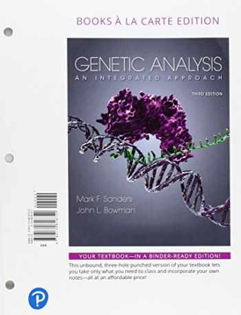 9780134818740-0134818741-Genetic Analysis: An Integrated Approach, Books a la Carte Edition (3rd Edition)