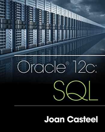 9781305251038-1305251032-Oracle 12c: SQL