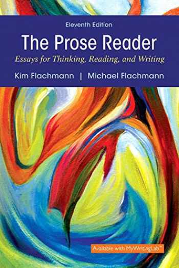 9780134271323-0134271327-Prose Reader: Essays for Thinking, Reading, and Writing Plus MyLab Writing with Pearson eText -- Access Card Package (11th Edition)