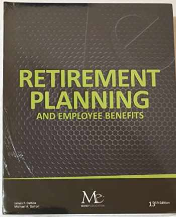 9781936602483-1936602482-Retirement Planning and Employee Benefits