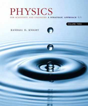 9780134110660-0134110668-Physics for Scientists and Engineers: A Strategic Approach, Vol. 2 (Chs 22-36) (4th Edition)