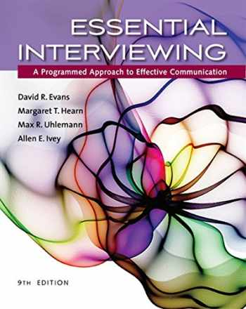 9781305271500-1305271505-Essential Interviewing: A Programmed Approach to Effective Communication