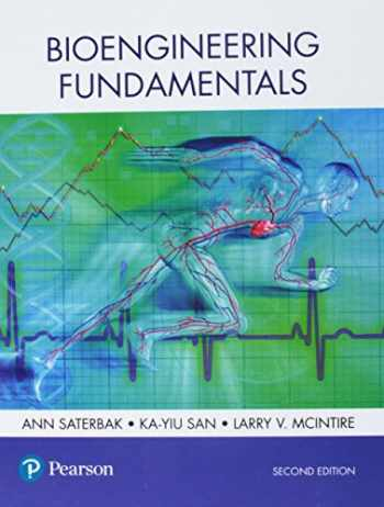 9780134637433-0134637437-Bioengineering Fundamentals (2nd Edition)