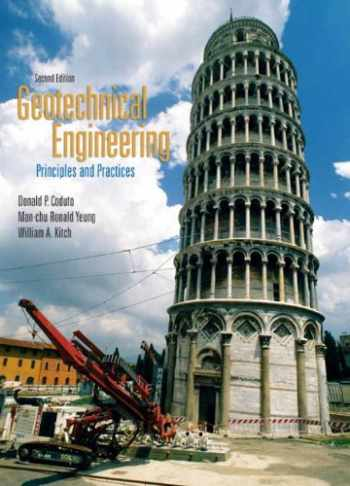 9780132368681-0132368684-Geotechnical Engineering: Principles & Practices (2nd Edition)