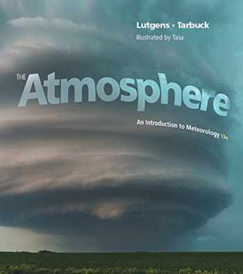 9780321984623-0321984625-The Atmosphere: An Introduction to Meteorology (13th Edition) (MasteringMeteorology Series)