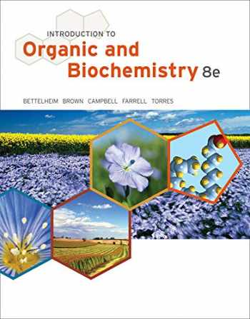 9781133109761-1133109764-Introduction to Organic and Biochemistry (William H. Brown and Lawrence S. Brown)