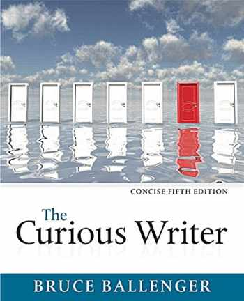 9780134120706-0134120701-The Curious Writer, Concise Edition (5th Edition)