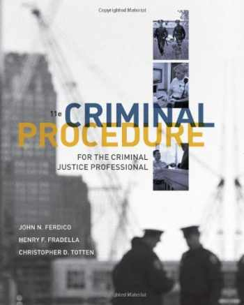 9781111835583-1111835586-Criminal Procedure for the Criminal Justice Professional