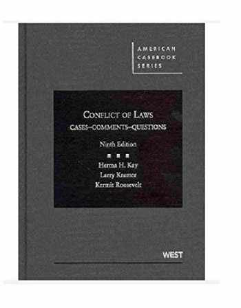 9780314281449-0314281444-Conflict of Laws: Cases - Comments - Questions (American Casebook)