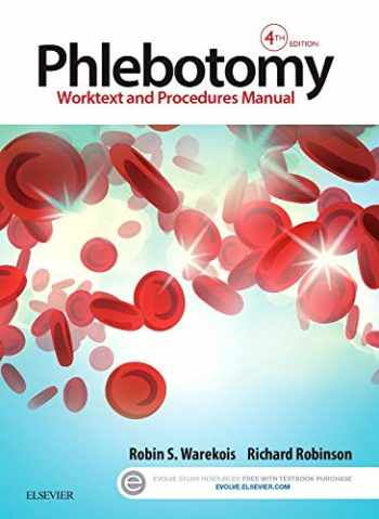 9780323279406-0323279406-Phlebotomy: Worktext and Procedures Manual