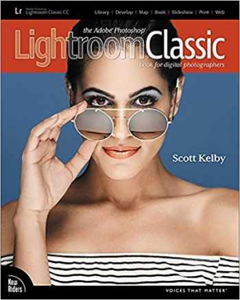 9780134545134-0134545133-The Adobe Photoshop Lightroom Classic CC Book for Digital Photographers (Voices That Matter)