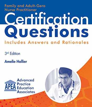 9781892418234-1892418231-Family and Adult-Gero Nurse Practitioner Certification Questions