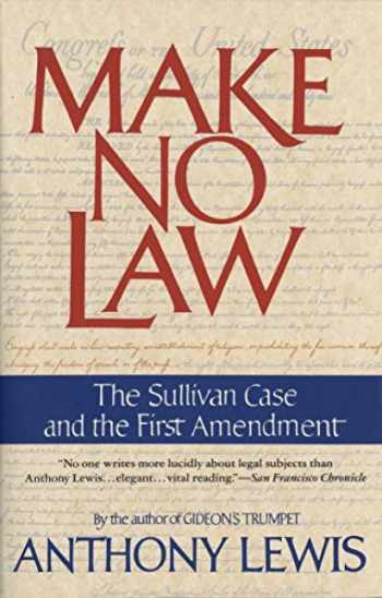 9780679739395-0679739394-Make No Law: The Sullivan Case and the First Amendment