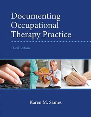 9780133110494-0133110494-Documenting Occupational Therapy Practice (3rd Edition)