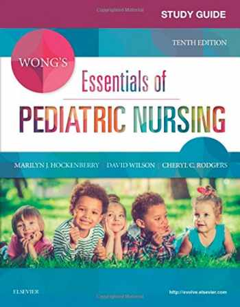 9780323429849-032342984X-Study Guide for Wong's Essentials of Pediatric Nursing