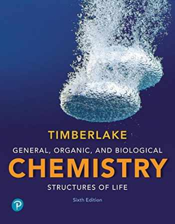 General, Organic, and Biological Chemistry: Structures of Life Plus MasteringChemistry with Pearson eText -- Access Card Package (6th Edition)