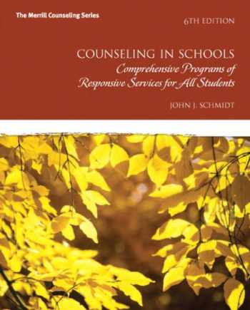 9780132851718-0132851717-Counseling in Schools: Comprehensive Programs of Responsive Services for All Students (6th Edition) (Merrill Counseling)