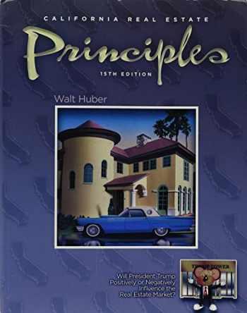 Sell, Buy or Rent California Real Estate Principles