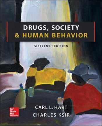 9780078028649-0078028647-Drugs, Society, and Human Behavior