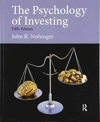 9780132994897-0132994895-Psychology of Investing (5th Edition) (Pearson Series in Finance)