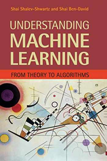 9781107057135-1107057132-Understanding Machine Learning: From Theory to Algorithms
