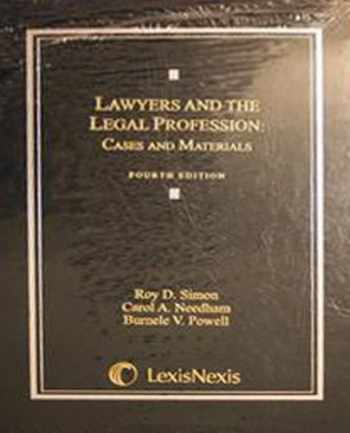 9780820561158-0820561150-Lawyers and the Legal Profession: Cases and Materials