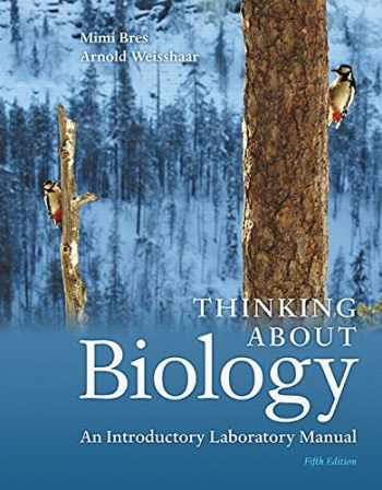 9780134033167-0134033167-Thinking About Biology: An Introductory Laboratory Manual (5th Edition)