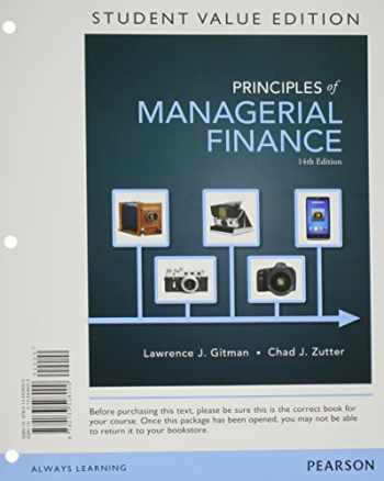 9780133508000-0133508005-Principles of Managerial Finance, Student Value Edition (14th Edition)