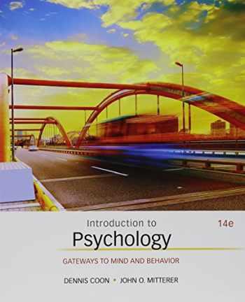 9781305625815-1305625811-Bundle: Introduction to Psychology: Gateways to Mind and Behavior, Loose-leaf Version, 14th + MindTap Psychology, 1 term (6 months) Printed Access Card