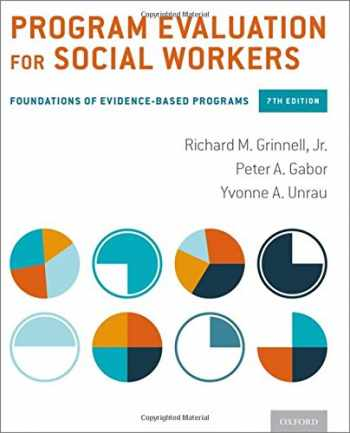 9780190227302-0190227303-Program Evaluation for Social Workers: Foundations of Evidence-Based Programs