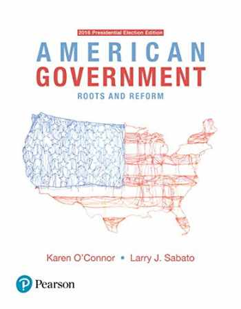9780134535678-0134535677-American Government: Roots and Reform - 2016 Presidential Election