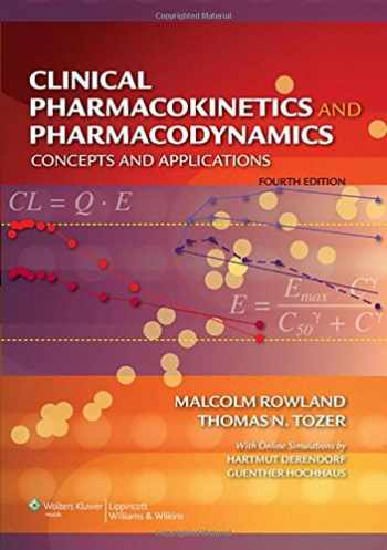 9780781750097-0781750091-Clinical Pharmacokinetics and Pharmacodynamics: Concepts and Applications