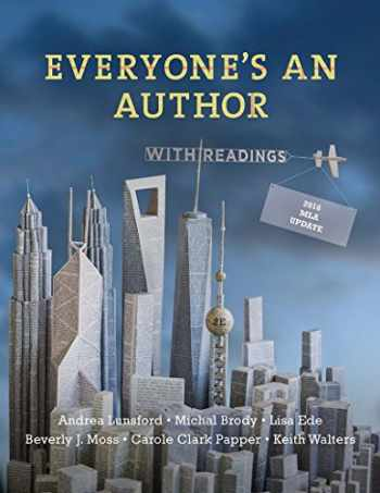 9780393617467-0393617467-Everyone's an Author with 2016 MLA Update: with Readings (Second Edition)