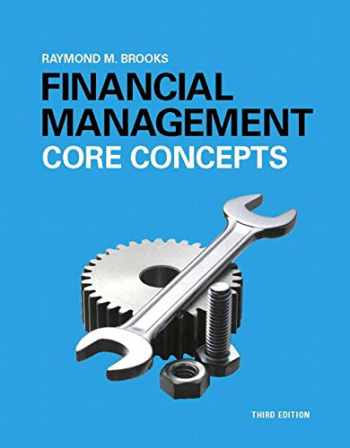 9780134004228-0134004221-Financial Management: Core Concepts Plus MyLab Finance with Pearson eText -- Access Card Package (3rd Edition) (Pearson Series in Finance)