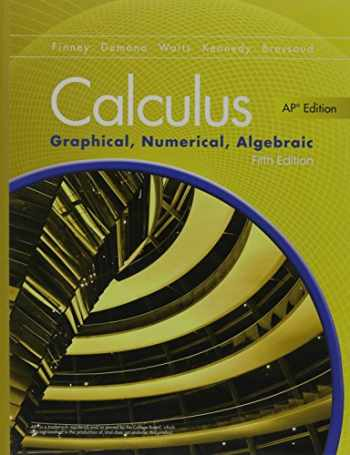9780133311617-0133311619-ADVANCED PLACEMENT CALCULUS 2016 GRAPHICAL NUMERICAL ALGEBRAIC FIFTH    EDITION STUDENT EDITION