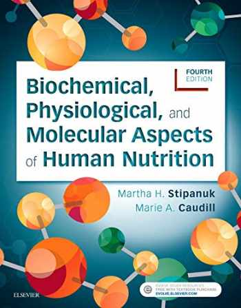 9780323441810-0323441815-Biochemical, Physiological, and Molecular Aspects of Human Nutrition