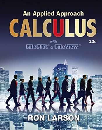 9781305860919-1305860918-Calculus: An Applied Approach