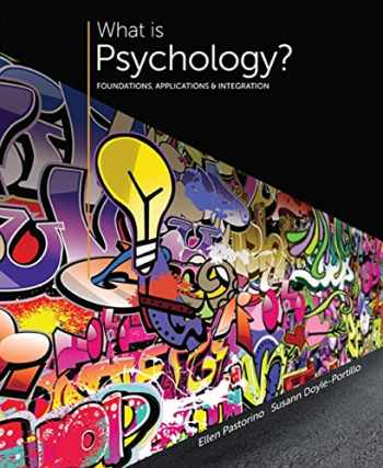 9781305088740-1305088743-What is Psychology?: Foundations, Applications, and Integration