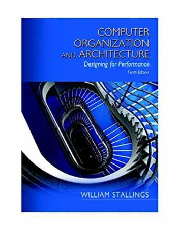 9780134101613-0134101618-Computer Organization and Architecture (10th Edition)