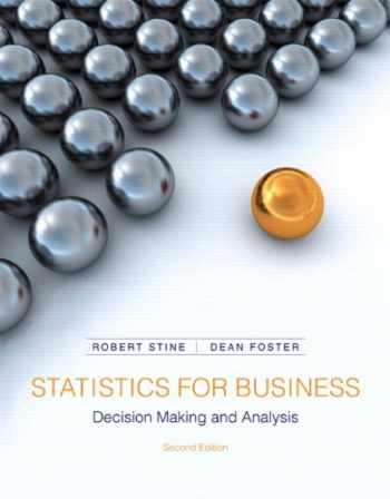 9780321836519-0321836510-Statistics for Business: Decision Making and Analysis (2nd Edition)