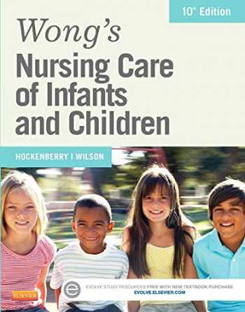 9780323222419-0323222412-Wong's Nursing Care of Infants and Children, 10e