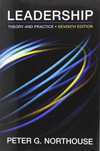 Leadership: Theory and Practice, 7th Edition