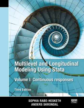 9781597181037-159718103X-Multilevel and Longitudinal Modeling Using Stata, Volume I: Continuous Responses, Third Edition (Volume 1)