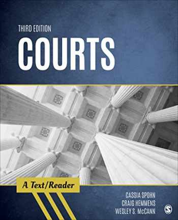 9781544307947-1544307942-Courts: A Text/Reader (SAGE Text/Reader Series in Criminology and Criminal Justice)