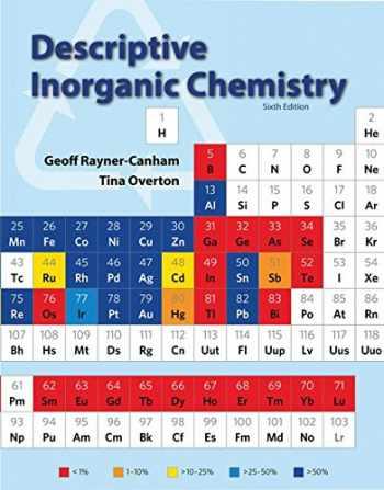 9781464125577-1464125570-Descriptive Inorganic Chemistry