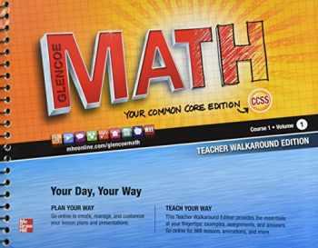 9780076619054-0076619052-Glencoe Math Common Core, Course 1, Vol. 1, Teacher's Walkaround Edition
