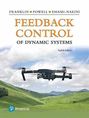 9780134685717-0134685717-Feedback Control of Dynamic Systems (8th Edition) (What's New in Engineering)